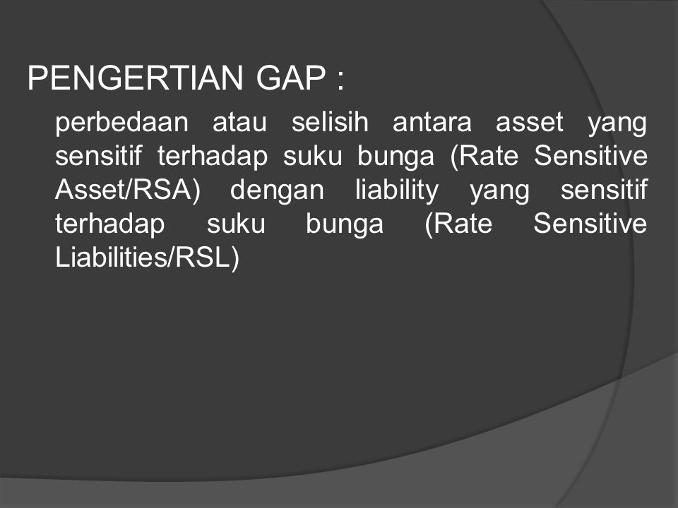 PENGERTIAN GAP :