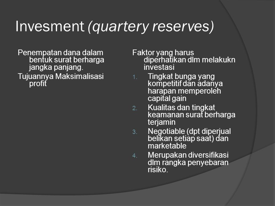 Invesment (quartery reserves)