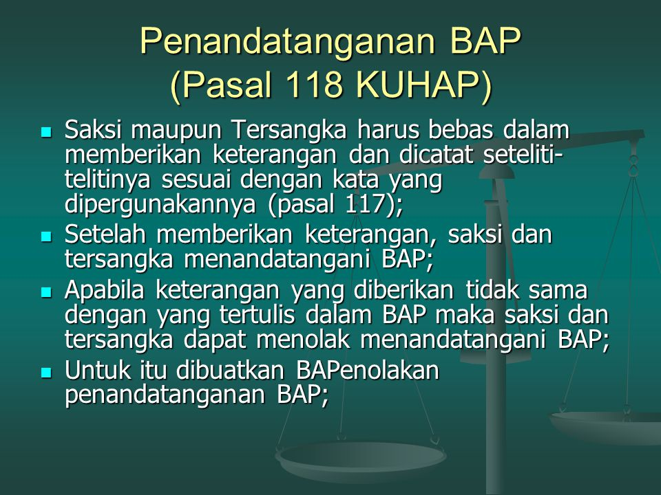 Penandatanganan BAP (Pasal 118 KUHAP)