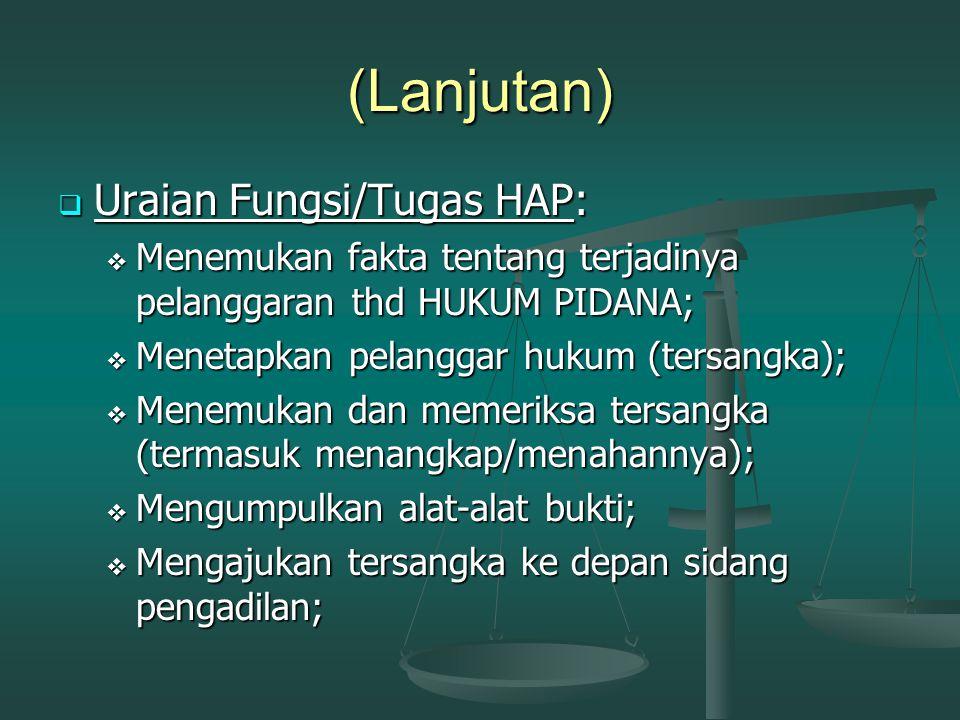 (Lanjutan) Uraian Fungsi/Tugas HAP: