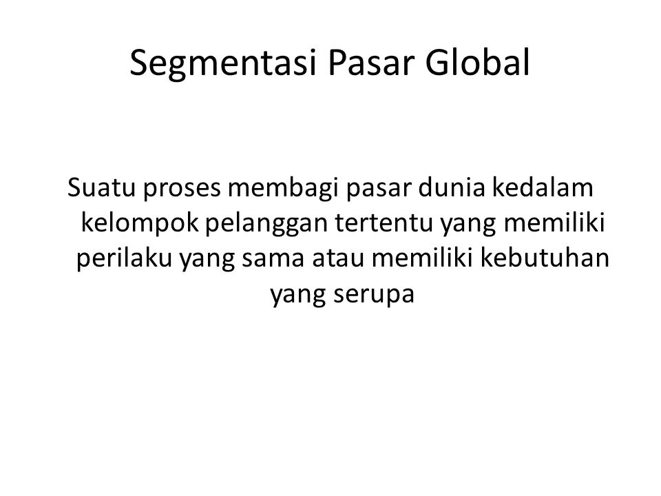 Segmentasi Pasar Global
