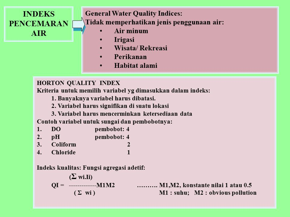 INDEKS PENCEMARAN AIR General Water Quality Indices: