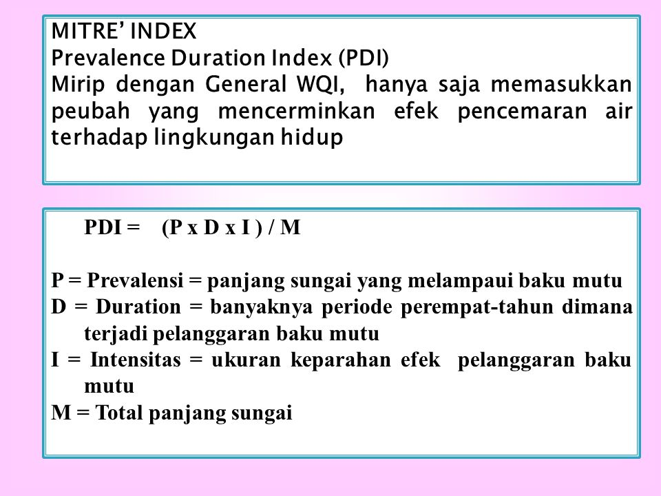 MITRE' INDEX Prevalence Duration Index (PDI)