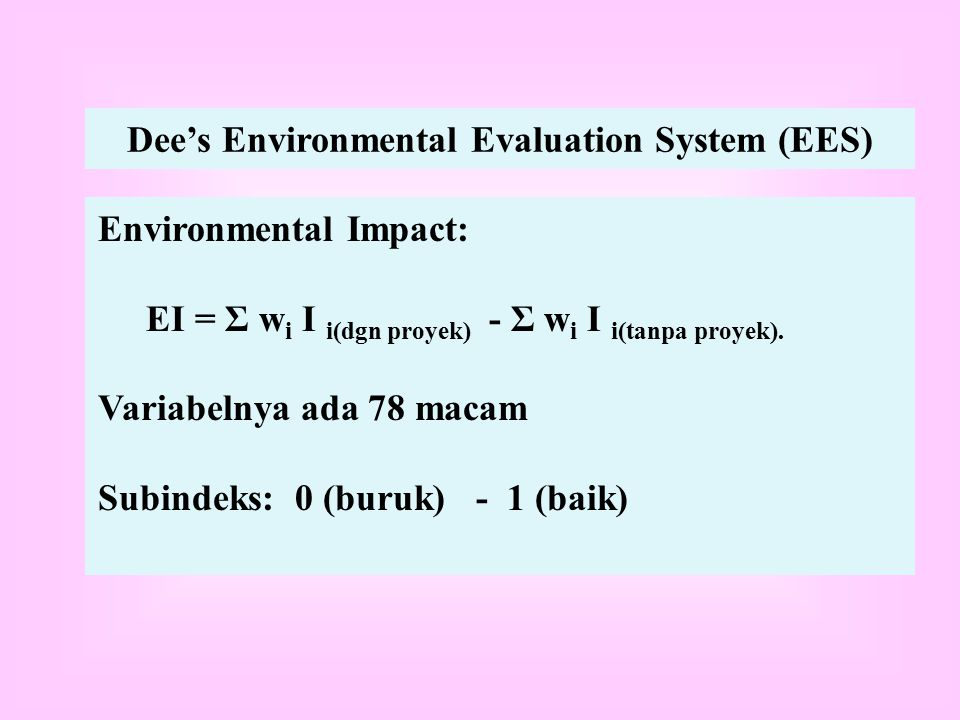 Dee's Environmental Evaluation System (EES)