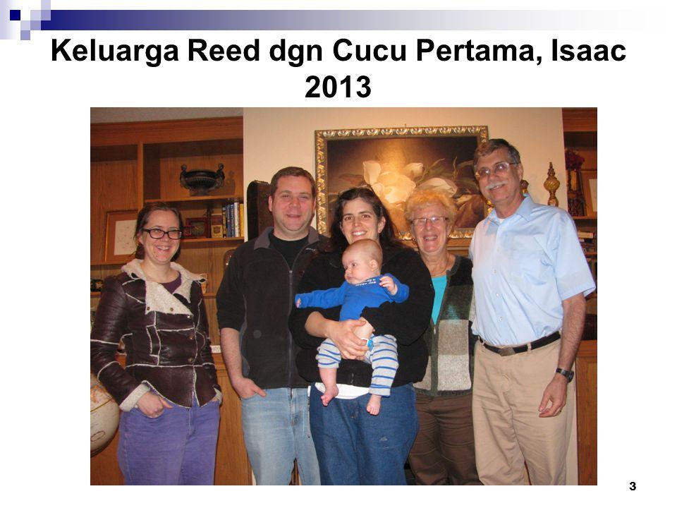 Keluarga Reed dgn Cucu Pertama, Isaac 2013
