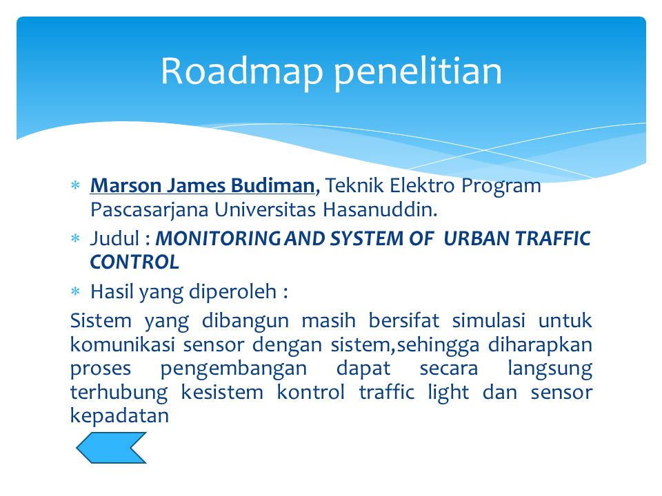 Roadmap penelitian Marson James Budiman, Teknik Elektro Program Pascasarjana Universitas Hasanuddin.