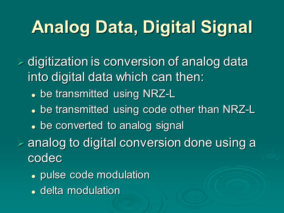 Analog Data, Digital Signal