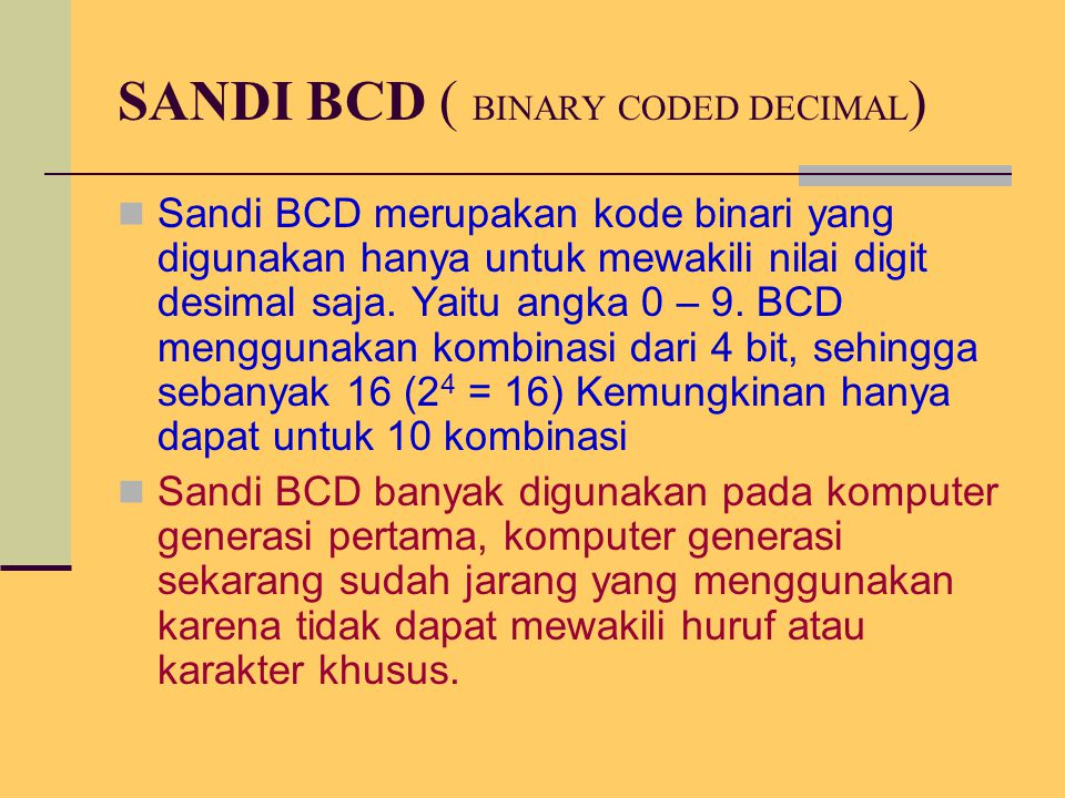 SANDI BCD ( BINARY CODED DECIMAL)