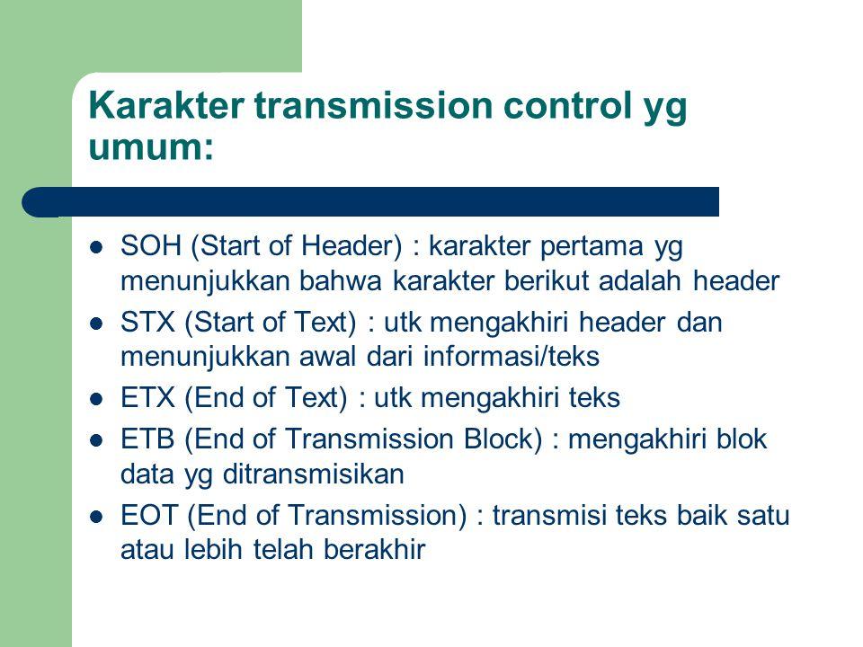 Karakter transmission control yg umum: