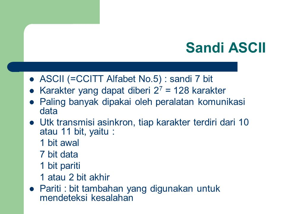 Sandi ASCII ASCII (=CCITT Alfabet No.5) : sandi 7 bit