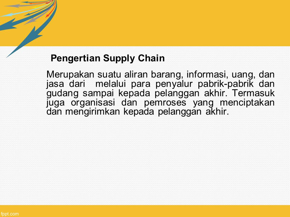 Pengertian Supply Chain