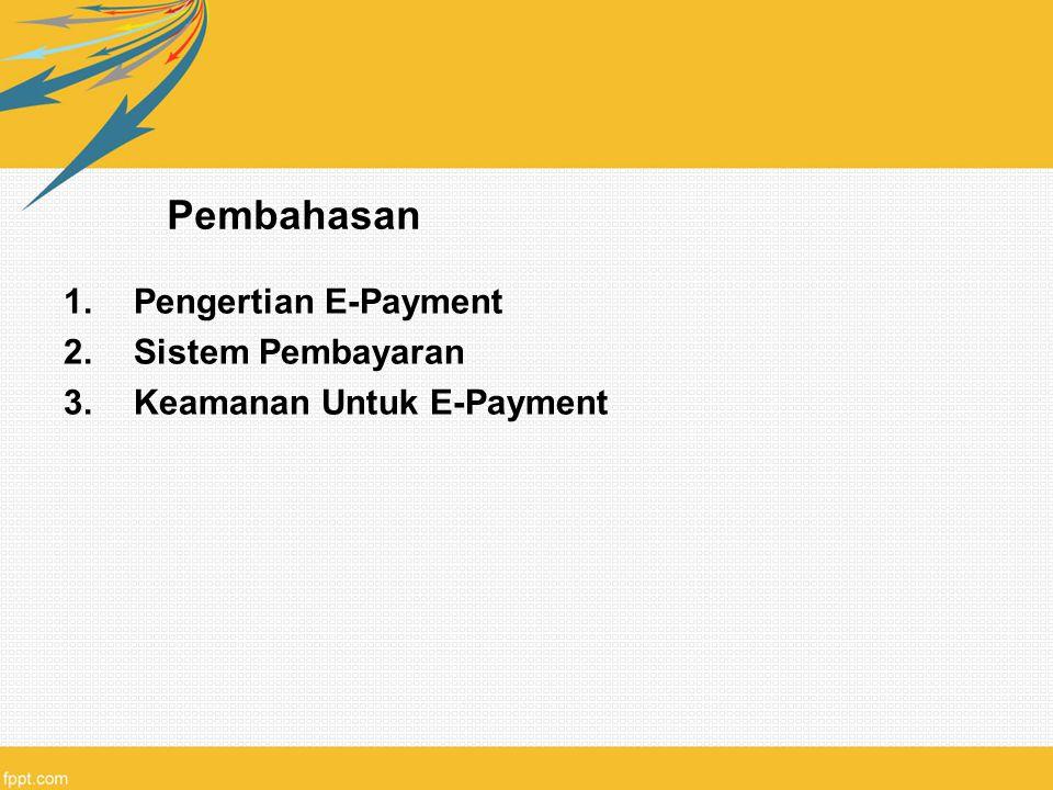 Pembahasan Pengertian E-Payment Sistem Pembayaran