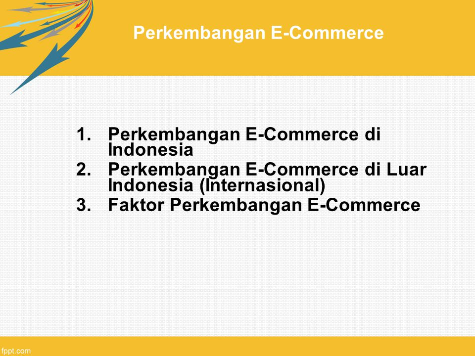 Perkembangan E-Commerce
