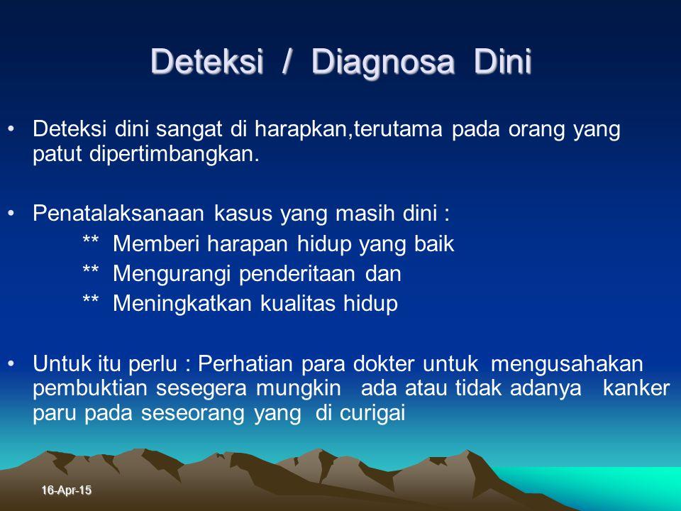 Deteksi / Diagnosa Dini