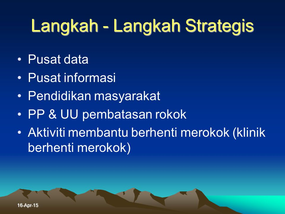 Langkah - Langkah Strategis
