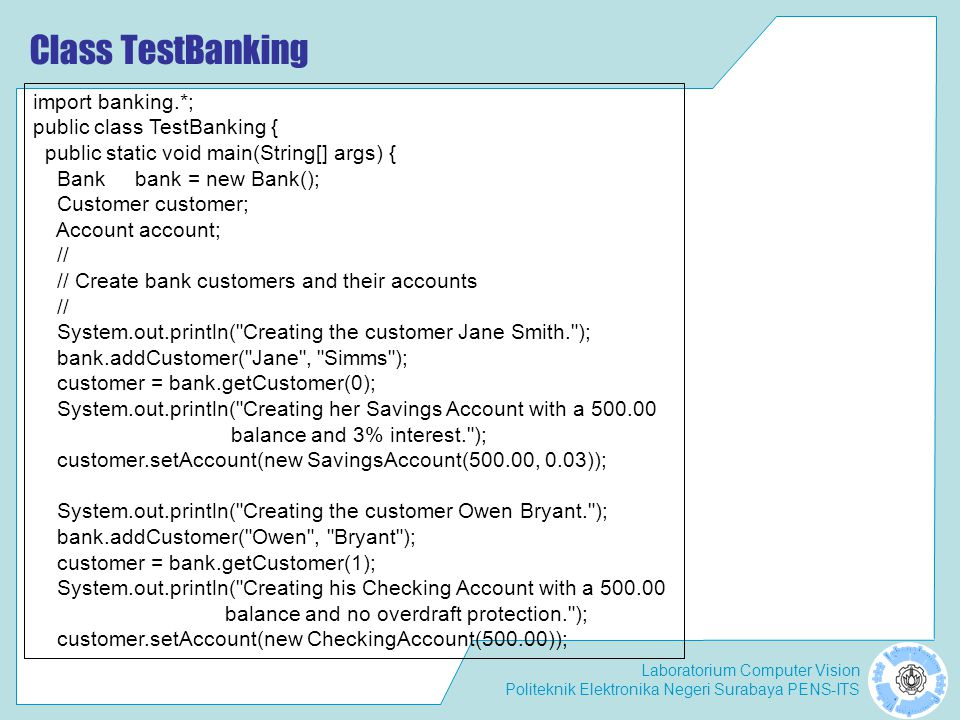Class TestBanking import banking.*; public class TestBanking {