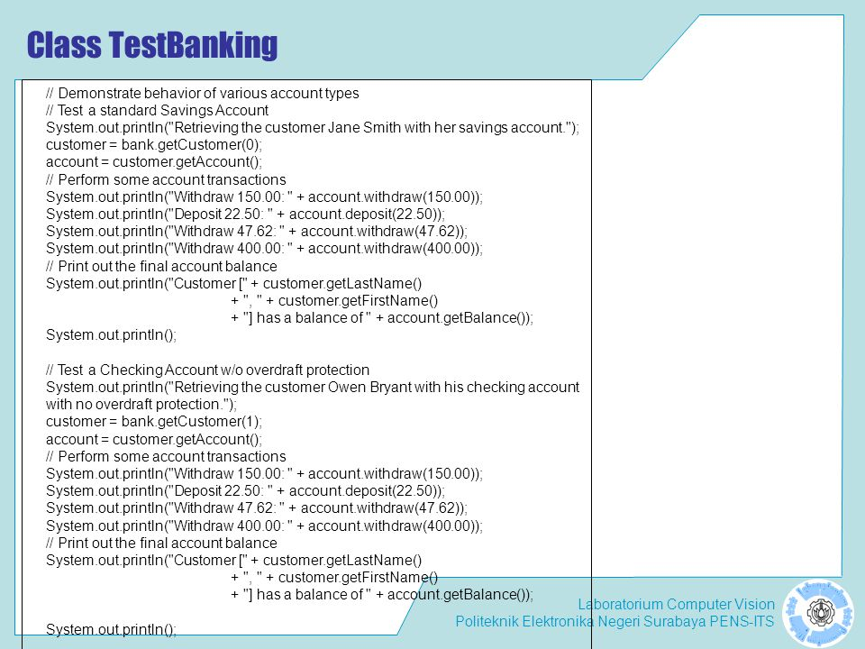 Class TestBanking // Demonstrate behavior of various account types