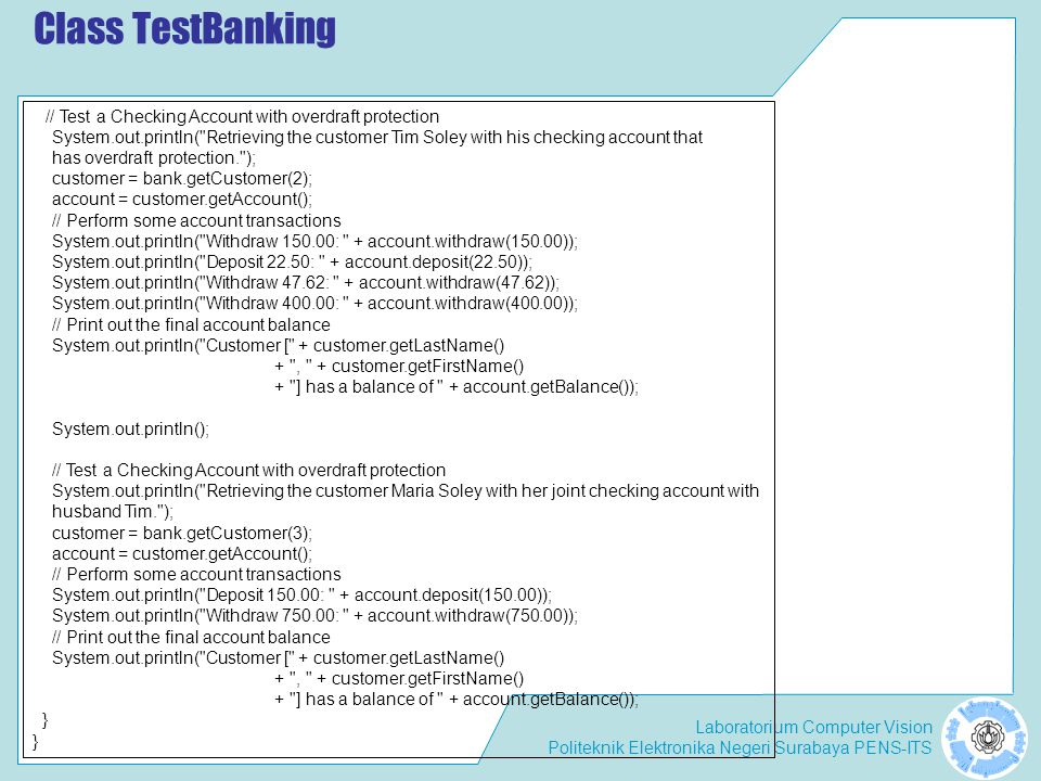 Class TestBanking // Test a Checking Account with overdraft protection.