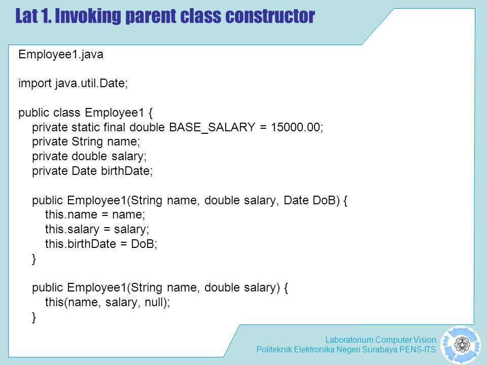 Lat 1. Invoking parent class constructor