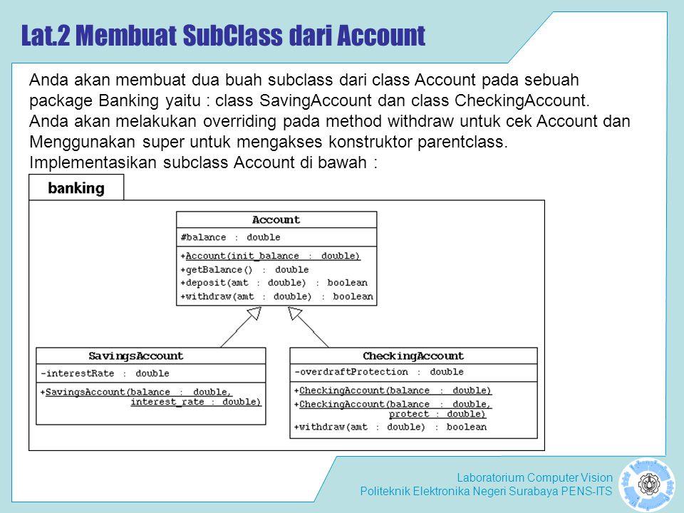 Lat.2 Membuat SubClass dari Account