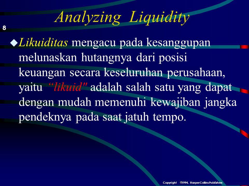 Analyzing Liquidity 8.