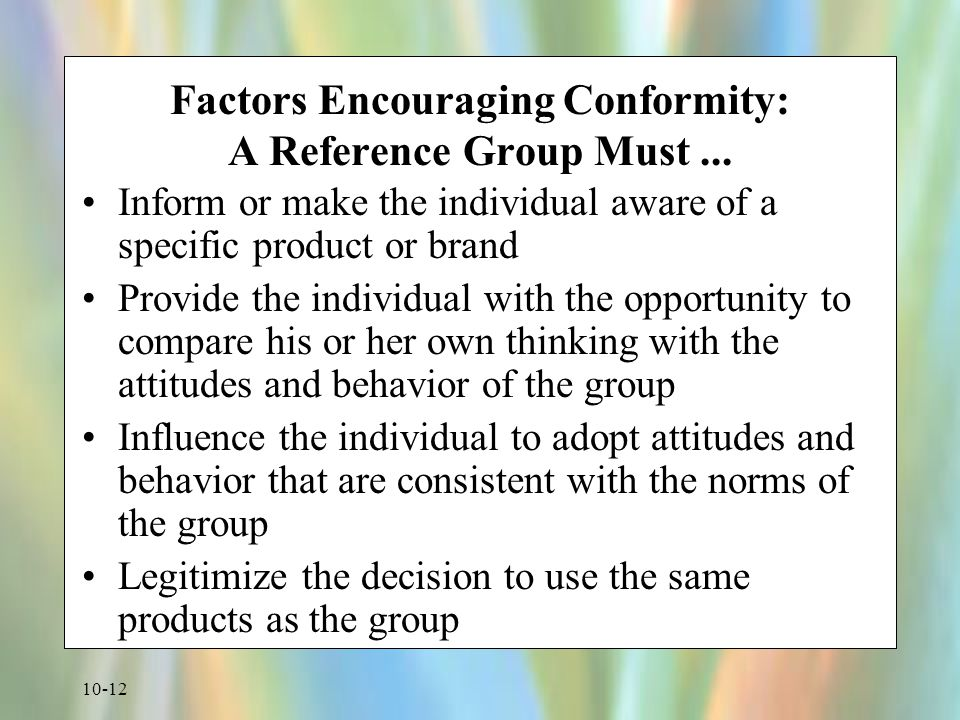 Factors Encouraging Conformity: A Reference Group Must ...