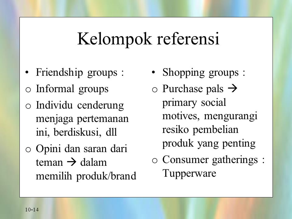 Kelompok referensi Friendship groups : Informal groups