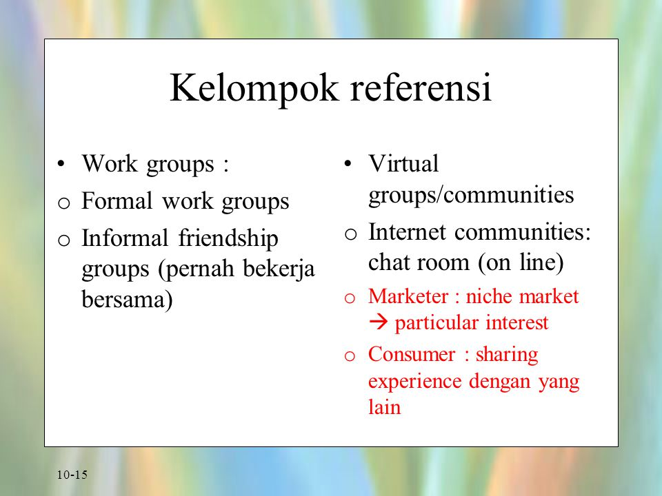 Kelompok referensi Work groups : Formal work groups