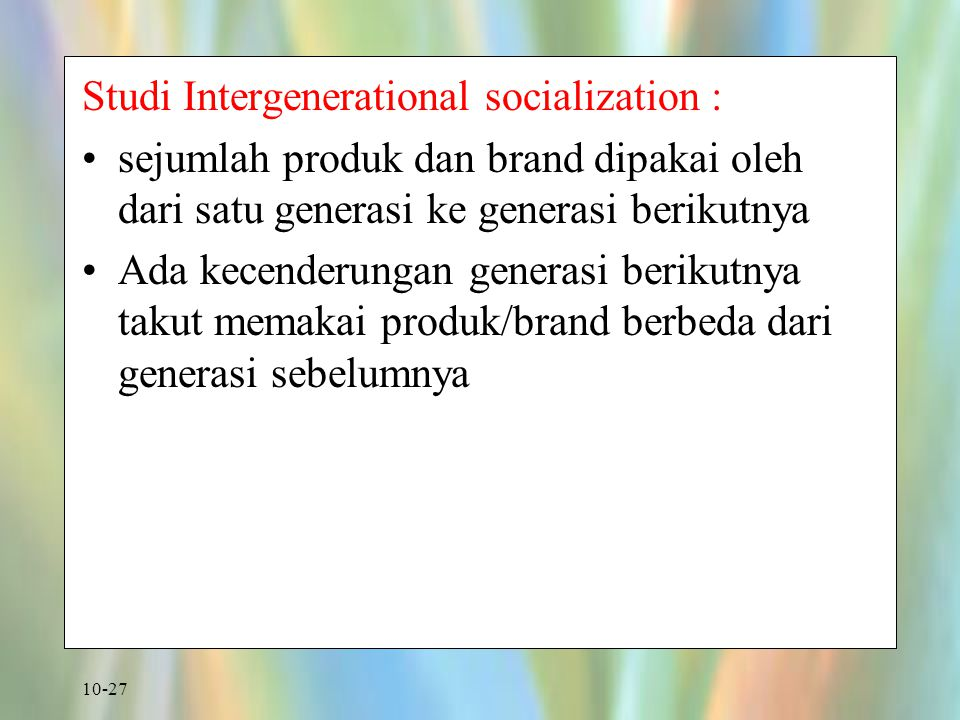 Studi Intergenerational socialization :