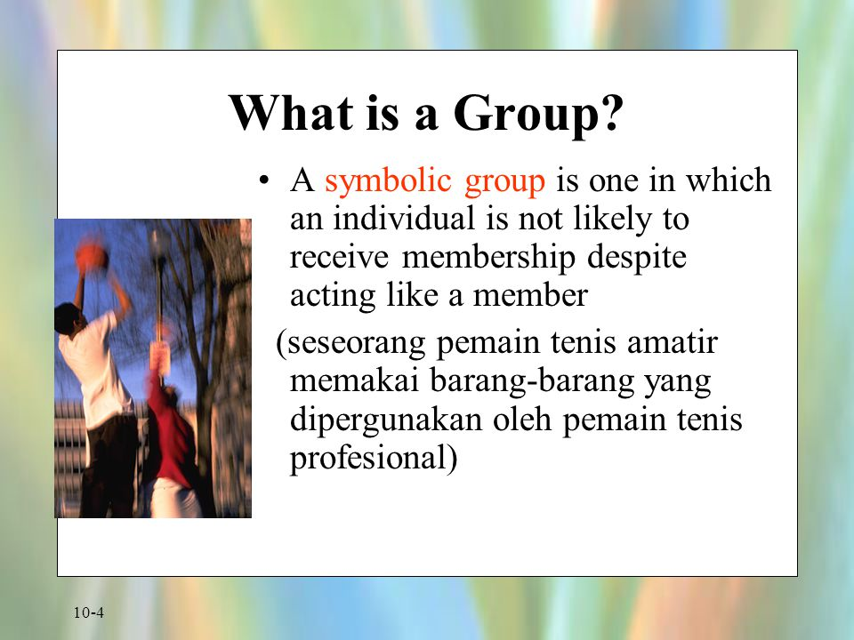 What is a Group A symbolic group is one in which an individual is not likely to receive membership despite acting like a member.