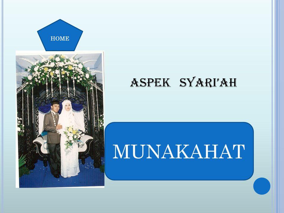 HOME ASPEK SYARI'AH MUNAKAHAT