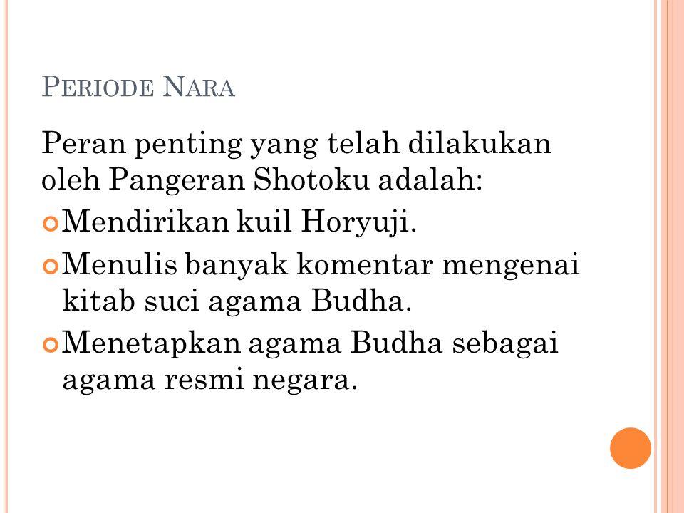 Peran penting yang telah dilakukan oleh Pangeran Shotoku adalah: