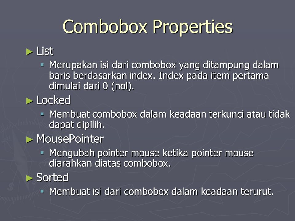 Combobox Properties List Locked MousePointer Sorted