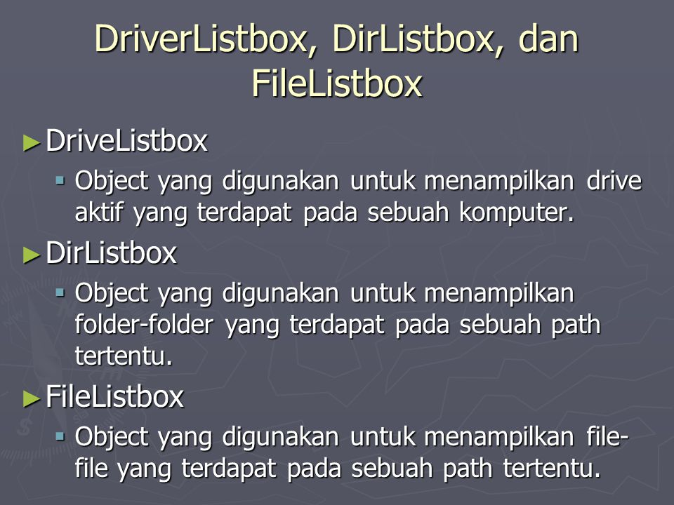 DriverListbox, DirListbox, dan FileListbox