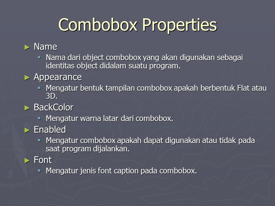 Combobox Properties Name Appearance BackColor Enabled Font