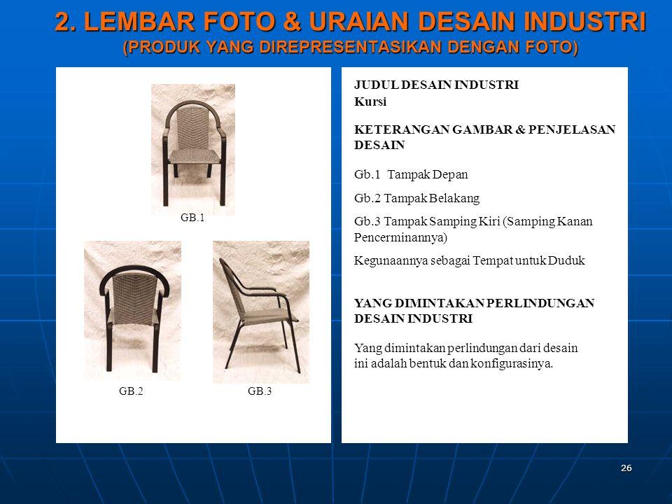 2. LEMBAR FOTO & URAIAN DESAIN INDUSTRI (PRODUK YANG DIREPRESENTASIKAN DENGAN FOTO)
