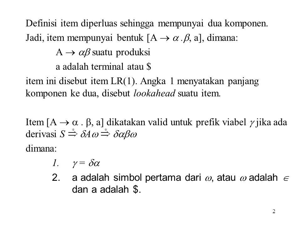 Definisi item diperluas sehingga mempunyai dua komponen.