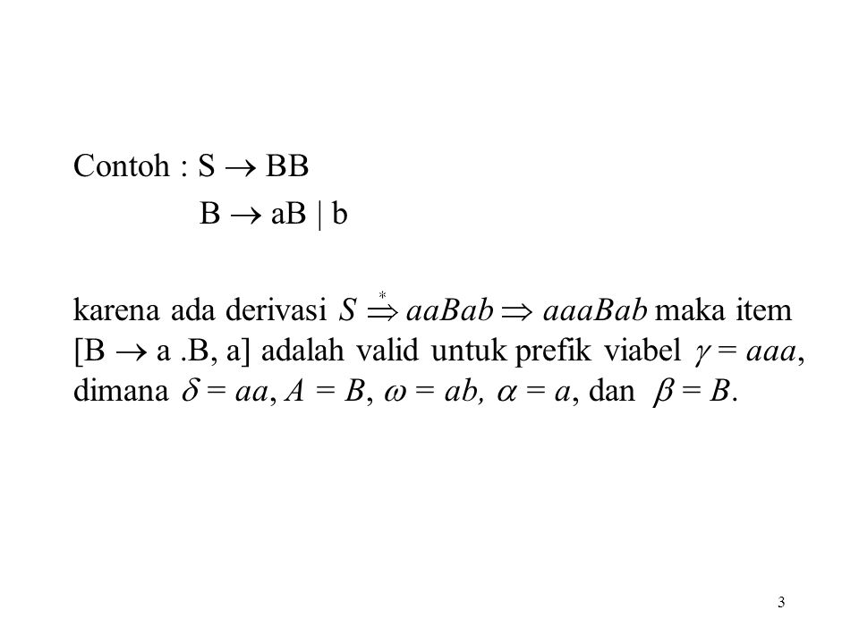 Contoh : S  BB B  aB | b.
