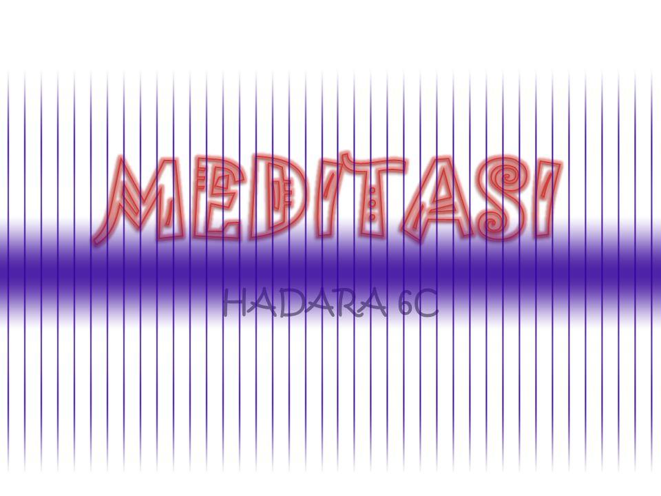 MEDITASI HADARA 6C