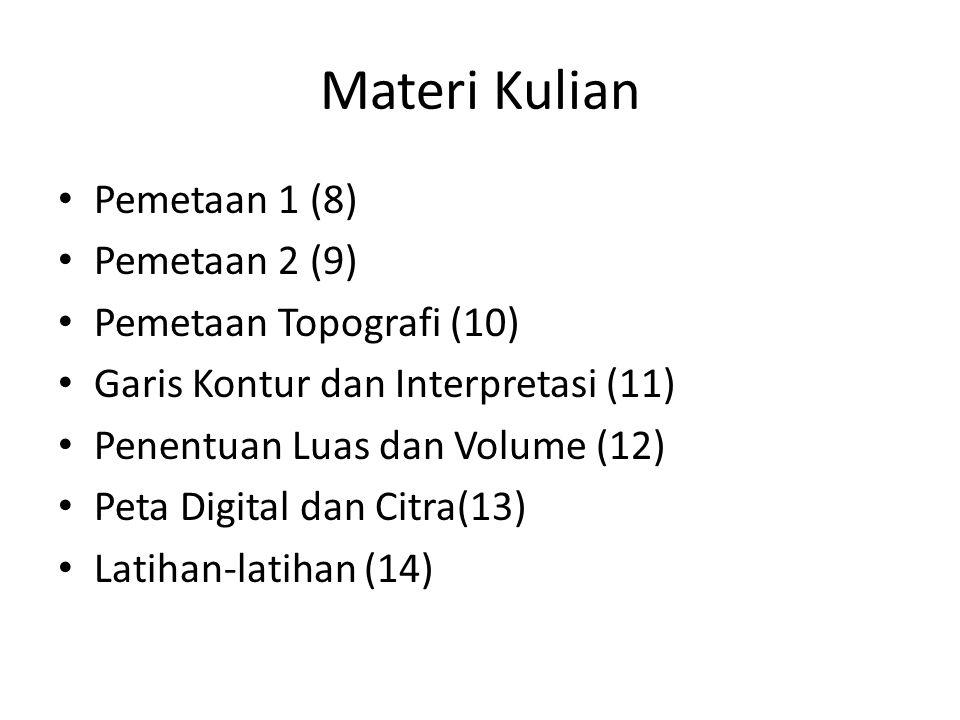 Materi Kulian Pemetaan 1 (8) Pemetaan 2 (9) Pemetaan Topografi (10)