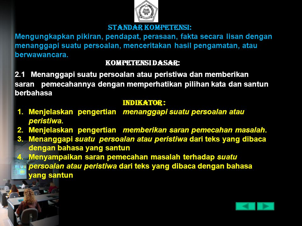 Standar Kompetensi:
