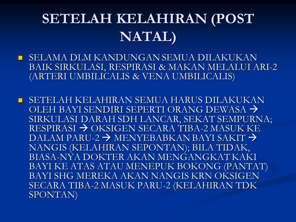 SETELAH KELAHIRAN (POST NATAL)