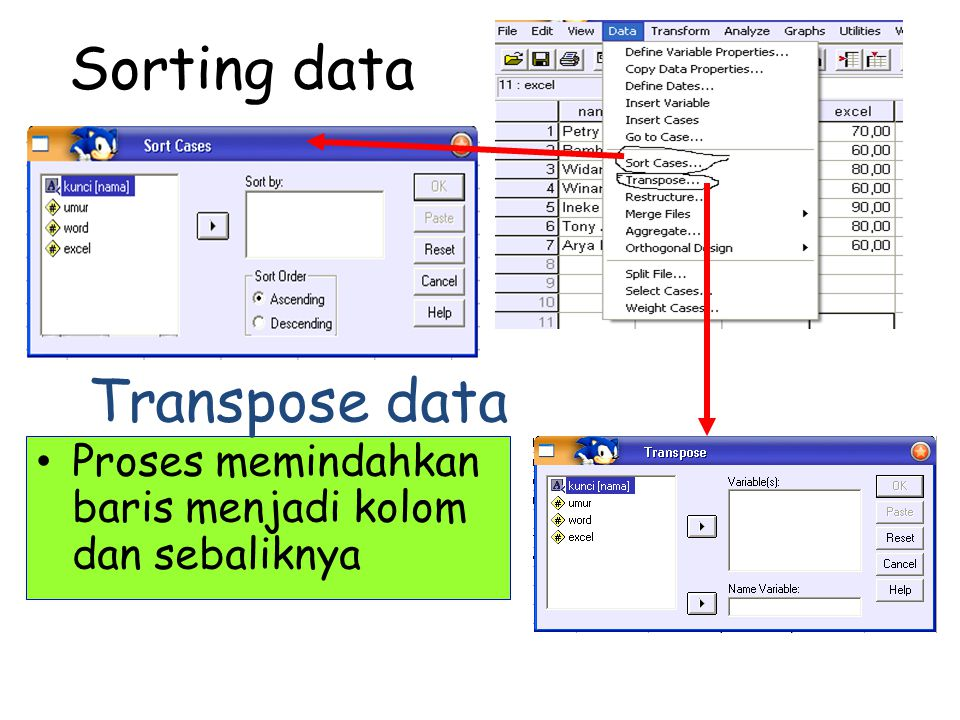 Sorting data Transpose data