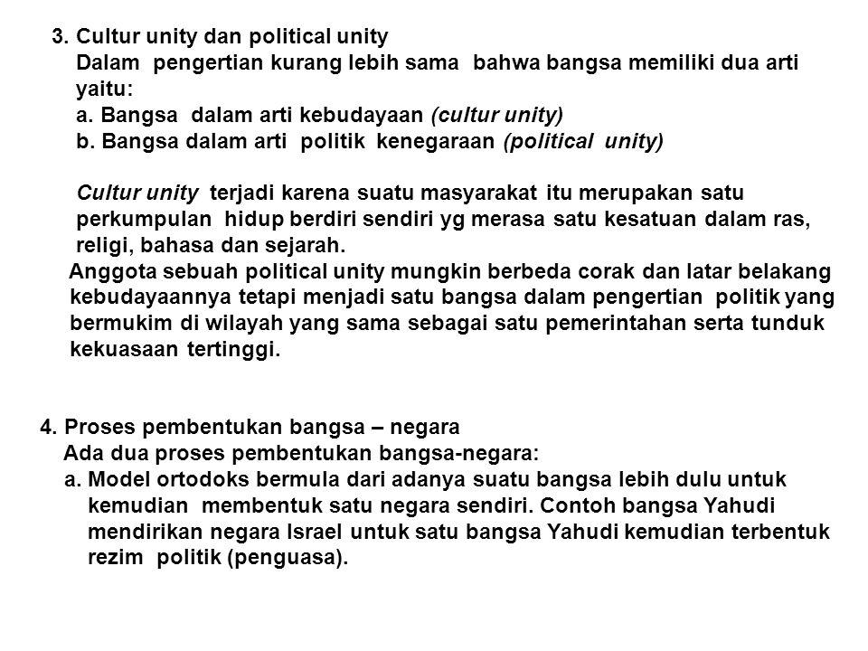 3. Cultur unity dan political unity