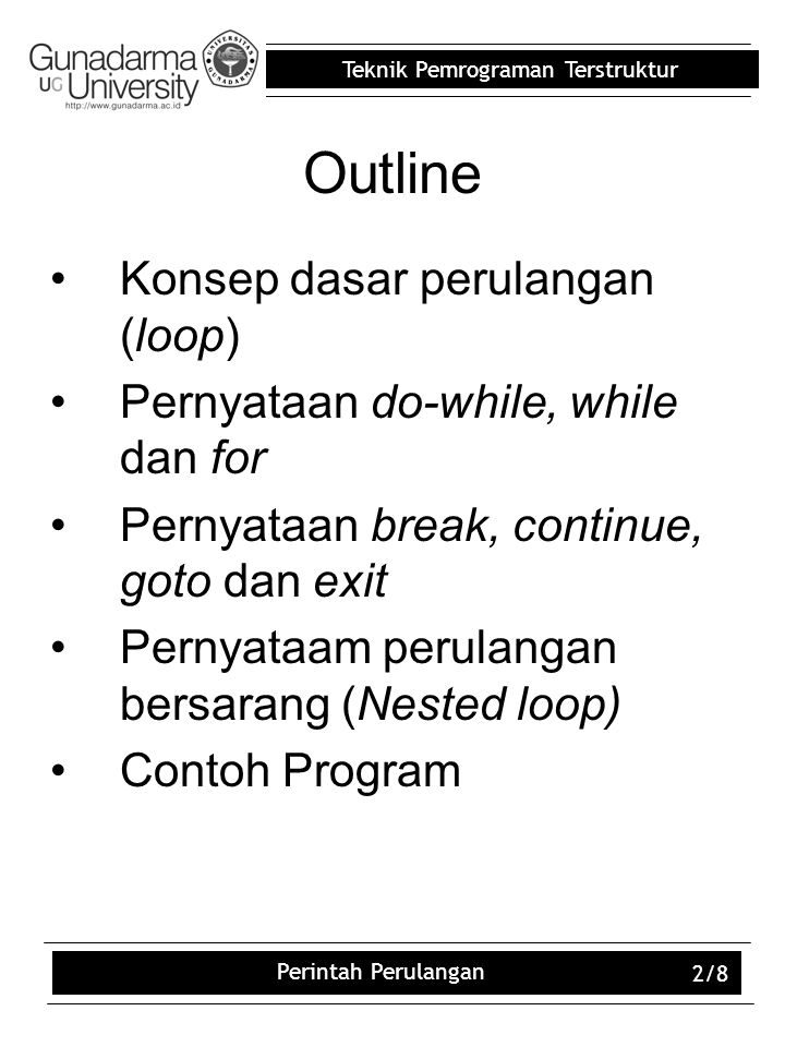 Outline Konsep dasar perulangan (loop)