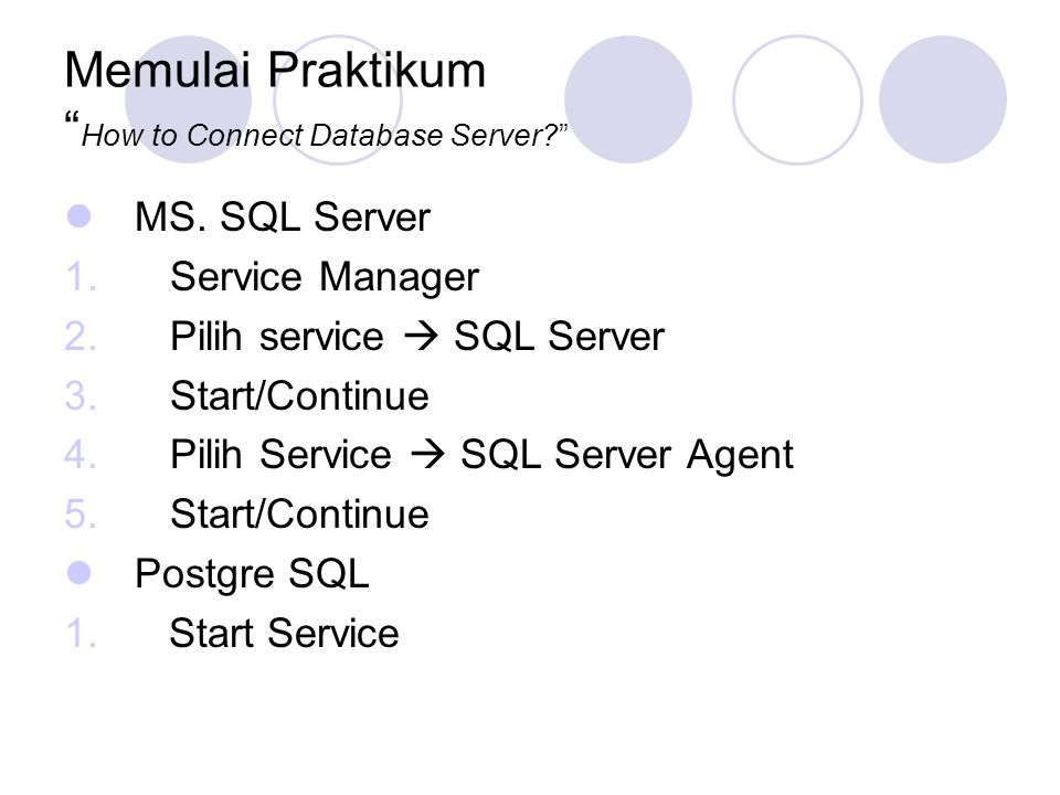 Memulai Praktikum How to Connect Database Server