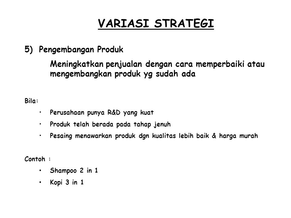 VARIASI STRATEGI Pengembangan Produk