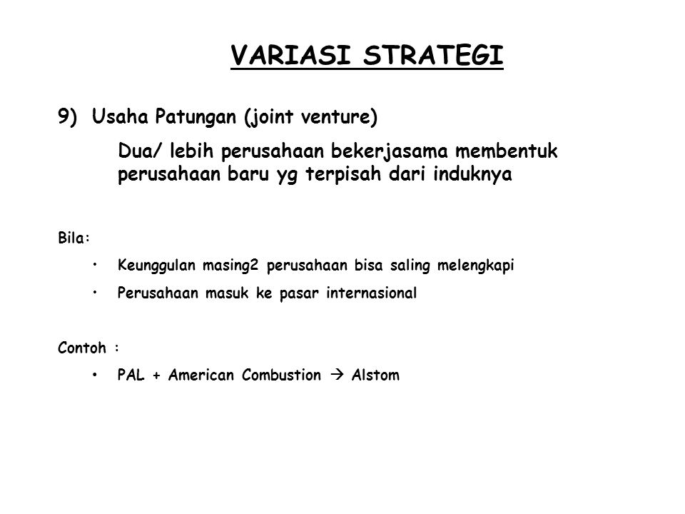 VARIASI STRATEGI Usaha Patungan (joint venture)
