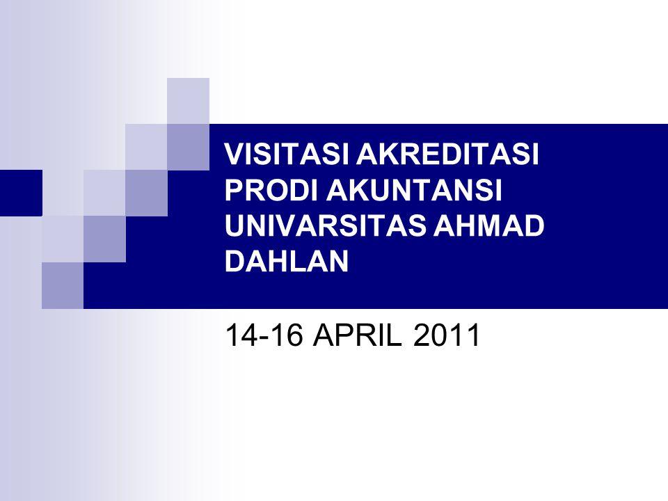 VISITASI AKREDITASI PRODI AKUNTANSI UNIVARSITAS AHMAD DAHLAN