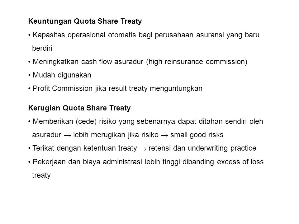Keuntungan Quota Share Treaty
